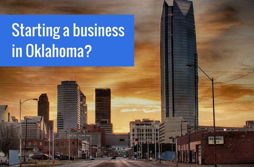 Starting A Business In Oklahoma? Here's What You Need To Know