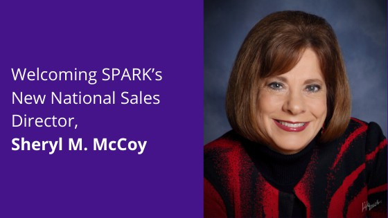 Welcoming SPARK's New National Sales Director, Sheryl M. McCoy